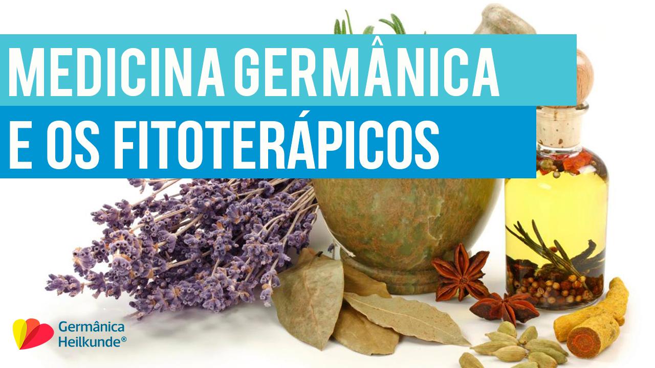 Medicina Germânica e os Fitoterápicos